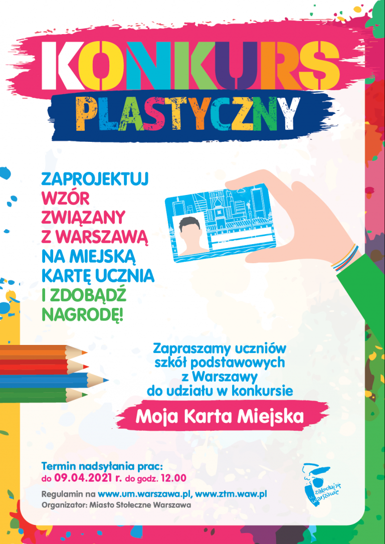plakat konkursu plastycznego: zaprojektuj wzór karty miejskiej związany z Warszawą na miejską kartę ucznia i zdobądź nagrodę