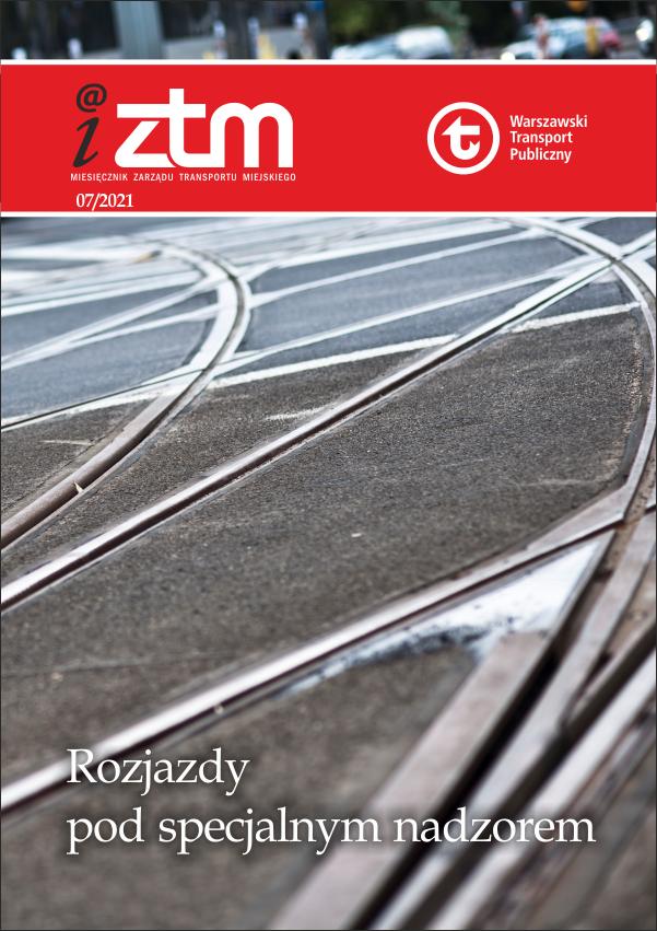 okładka iZTM nr 7/2021 - Rozjazdy pod specjalnym nadzorem